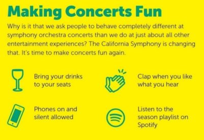 Making Concerts Fun: Bring drinks to your seats. Clap when you like what you hear. Phones on and silent allowed. Listen to the season playlist on Spotify