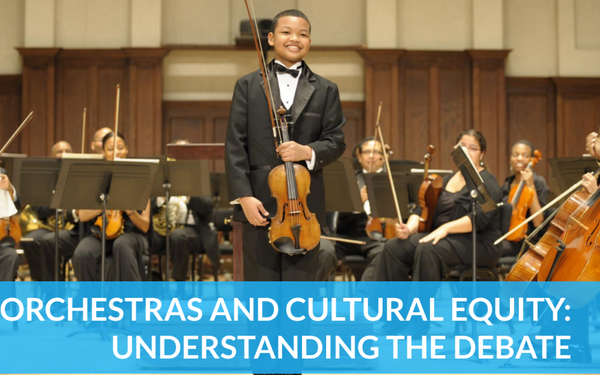 Orchestras and Cultural Equity: Understanding the Debate