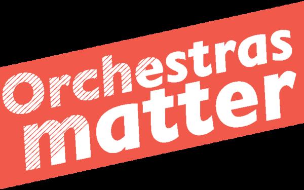 Orchestras Matter
