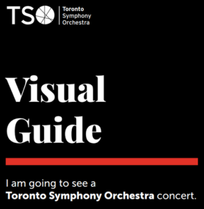 Visual Guide: I am going to see a Toronto Symphony Orchestra Concert